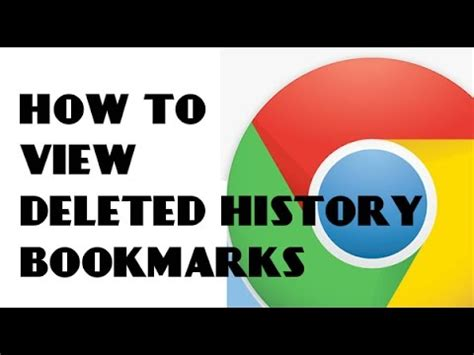 View deleted browsing history and bookmarks on google